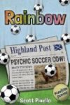 Rainbow is a new book release for the author Scott Pixello.
