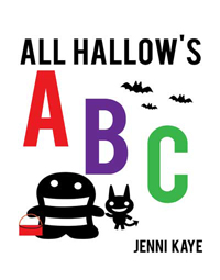 All Hallow's ABC by Jenni Kaye
