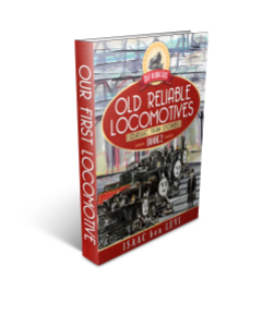 Great Railroad Series - Old Reliable Locomotives - Book 2