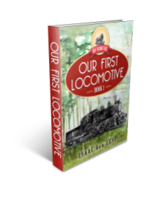 Great Railroad Series - Our First Locomotive